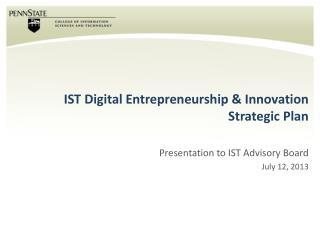 IST Digital Entrepreneurship & Innovation  Strategic Plan