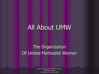 All About UMW