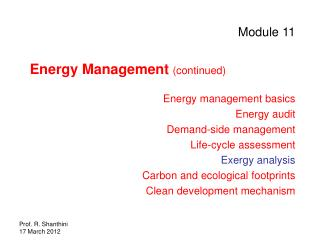 Module 11 Energy Management  (continued) Energy management basics Energy audit