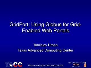 GridPort: Using Globus for Grid-Enabled Web Portals