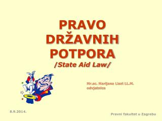 PRAVO  DRŽAVNIH POTPORA   / State Aid Law/