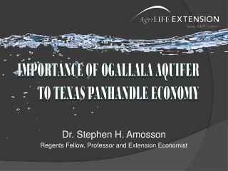Dr. Stephen H. Amosson Regents Fellow, Professor and Extension Economist