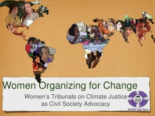 Women ' s Tribunals on Climate Justice            as Civil Society Advocacy