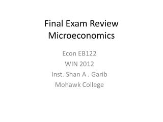 Final Exam Review Microeconomics