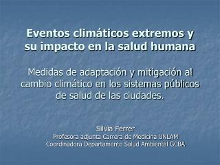 Silvia Ferrer Profesora adjunta Carrera de Medicina UNLAM