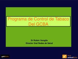 Programa de Control de Tabaco  Del GCBA