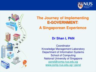 The Journey of Implementing  E-GOVERNMENT :  A Singaporean Experience