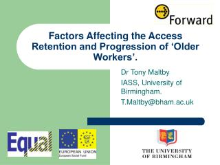 Factors Affecting the Access Retention and Progression of 'Older Workers'.