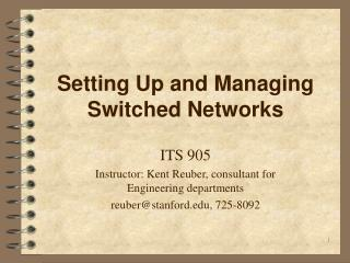 Setting Up and Managing Switched Networks