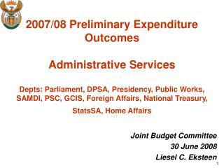 Joint Budget Committee 30 June 2008 Liesel C. Eksteen