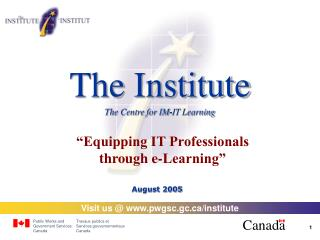 The Institute The Centre for IM - IT Learning