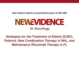 Strategies for the Treatment of Elderly DLBCL Patients, New Combination Therapy in NHL, and