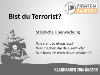 Bist du Terrorist?
