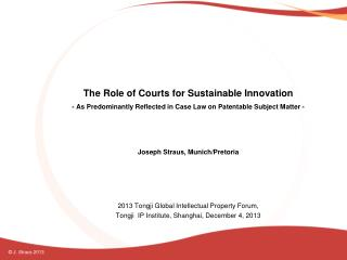The Role of Courts for Sustainable Innovation