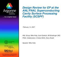 Design Review for EP at the ANL/FNAL Superconducting Cavity Surface Processing Facility (SCSPF)