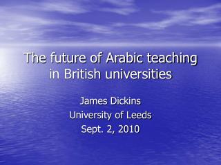 The future of Arabic teaching in British universities