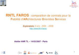 Atelier ANR TL – 14/03/2007 - Paris