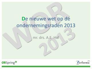D e nieuwe wet op de ondernemingsraden 2013