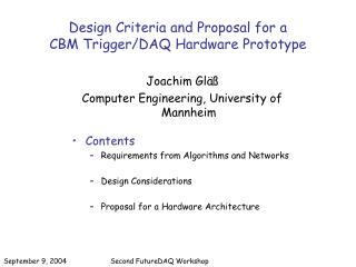Design Criteria and Proposal for a  CBM Trigger/DAQ Hardware Prototype