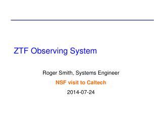 ZTF Observing System