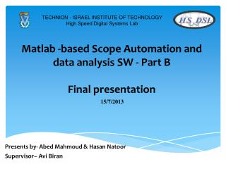 Matlab  -based Scope Automation and data analysis SW - Part B Final presentation