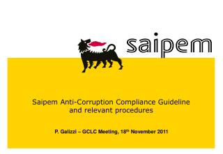Saipem Anti-Corruption Compliance Guideline and relevant procedures