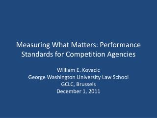 Measuring What Matters: Performance Standards for Competition Agencies