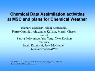 Chemical Data Assimilation activities at MSC and plans for Chemical Weather