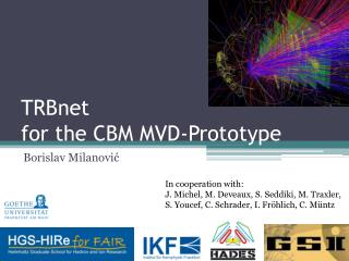 TRBnet  for the CBM MVD-Prototype