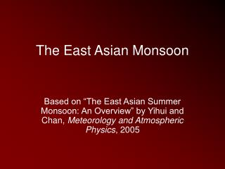 The East Asian Monsoon