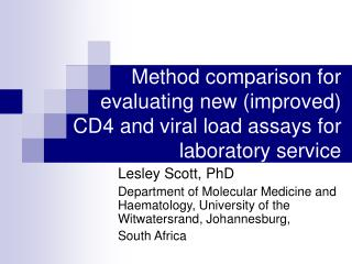 Method comparison for evaluating new (improved)  CD4 and viral load assays for laboratory service