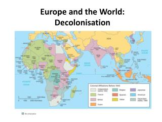 Europe and the World: Decolonisation