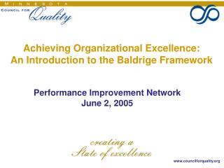 Achieving Organizational Excellence: An Introduction to the Baldrige Framework