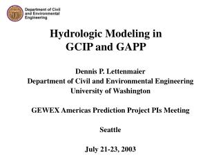 Hydrologic Modeling in  GCIP and GAPP