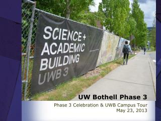 UW Bothell Phase 3