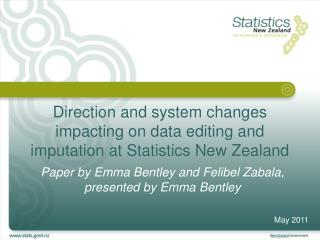 Direction and system changes impacting on data editing and imputation at Statistics New Zealand