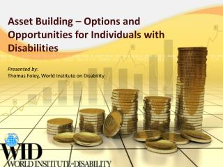 Asset Building � Options and Opportunities for Individuals with Disabilities