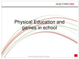 Physical Education and games in school