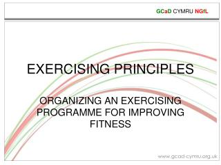 EXERCISING PRINCIPLES