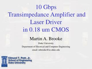 10 Gbps  Transimpedance Amplifier and Laser Driver  in 0.18 um CMOS