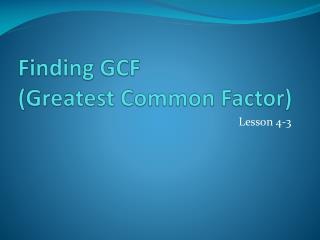 Finding GCF (Greatest Common Factor)