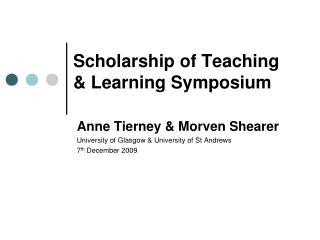 Scholarship of Teaching & Learning Symposium