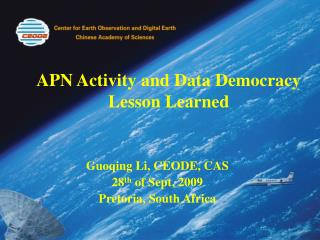 APN Activity and Data Democracy Lesson Learned