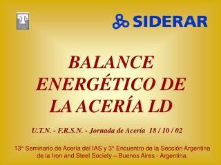 BALANCE ENERGÉTICO DE LA ACERÍA LD