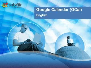 Google Calendar (GCal)