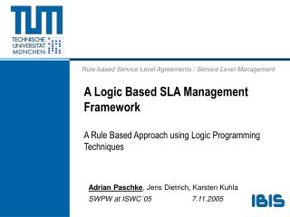 A Logic Based SLA Management Framework