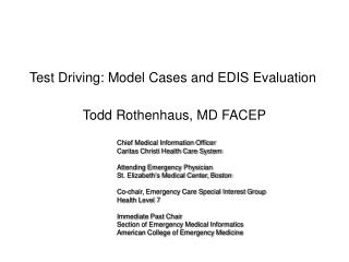 Test Driving: Model Cases and EDIS Evaluation