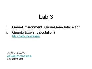 Gene-Environment, Gene-Gene Interaction Quanto (power calculation) hydrac/gxe/