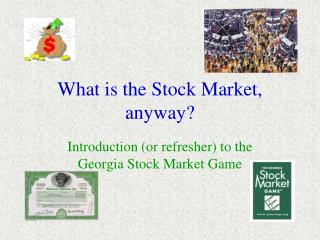 What is the Stock Market, anyway?