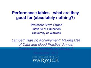 Performance tables - what are they good for (absolutely nothing?)